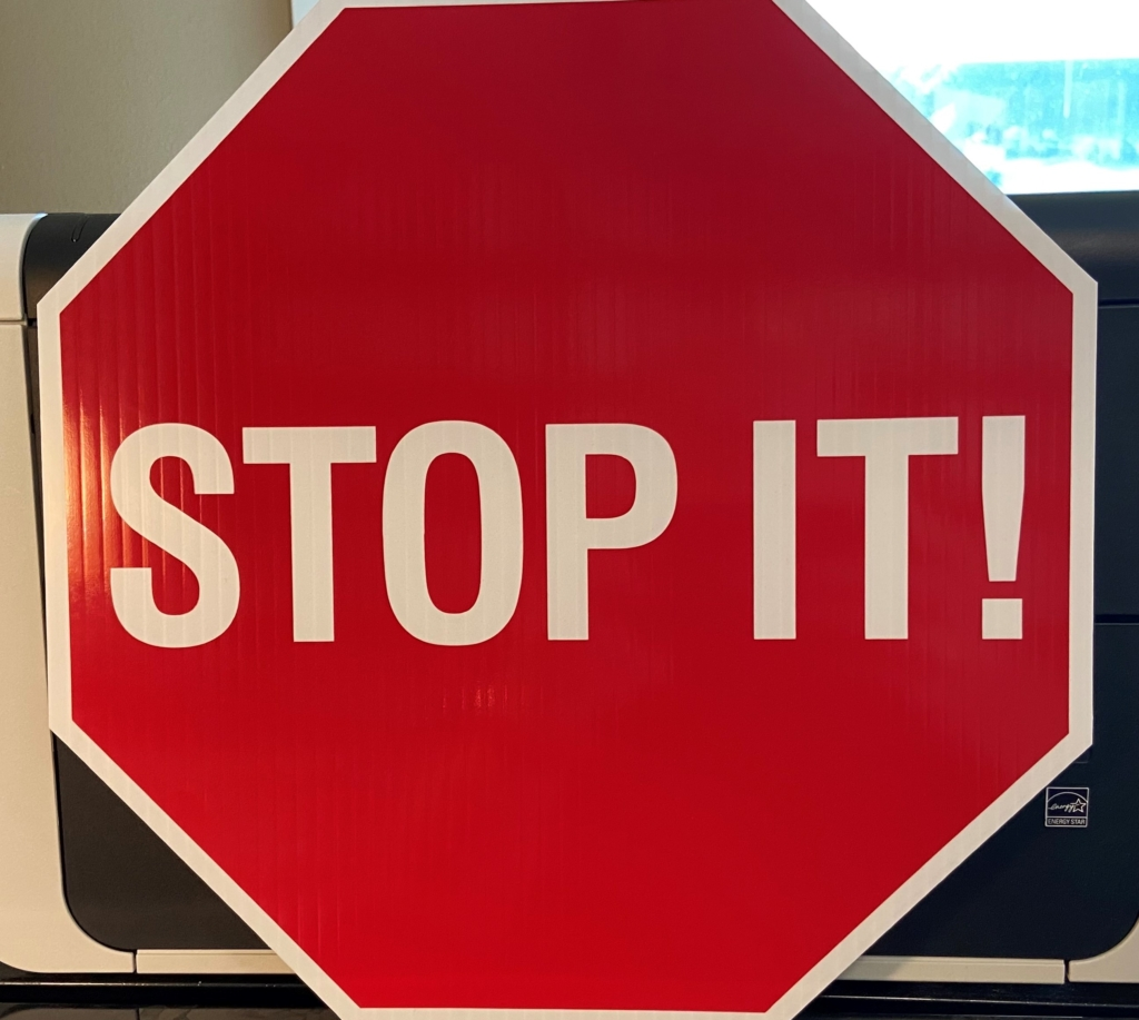 Stop Doing What Does Not Work For You!